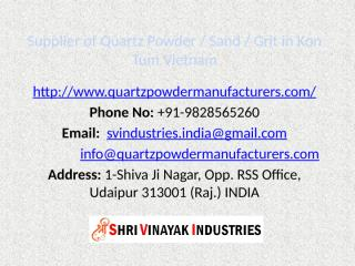 Supplier of Quartz Powder  Sand  Grit in Kon Tum Vietnam.pptx