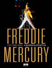 Freddie Mercury_ A Biografia Definitiva - Lesley-Ann Jones.pdf