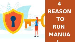 4 Reason to Run Manual Antivirus Scan.pptx